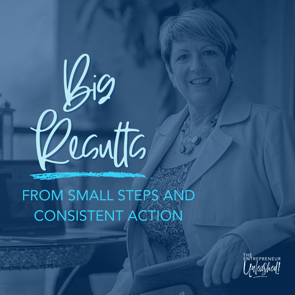 Big Results From Small Steps And Consistent - Patti Keating Action