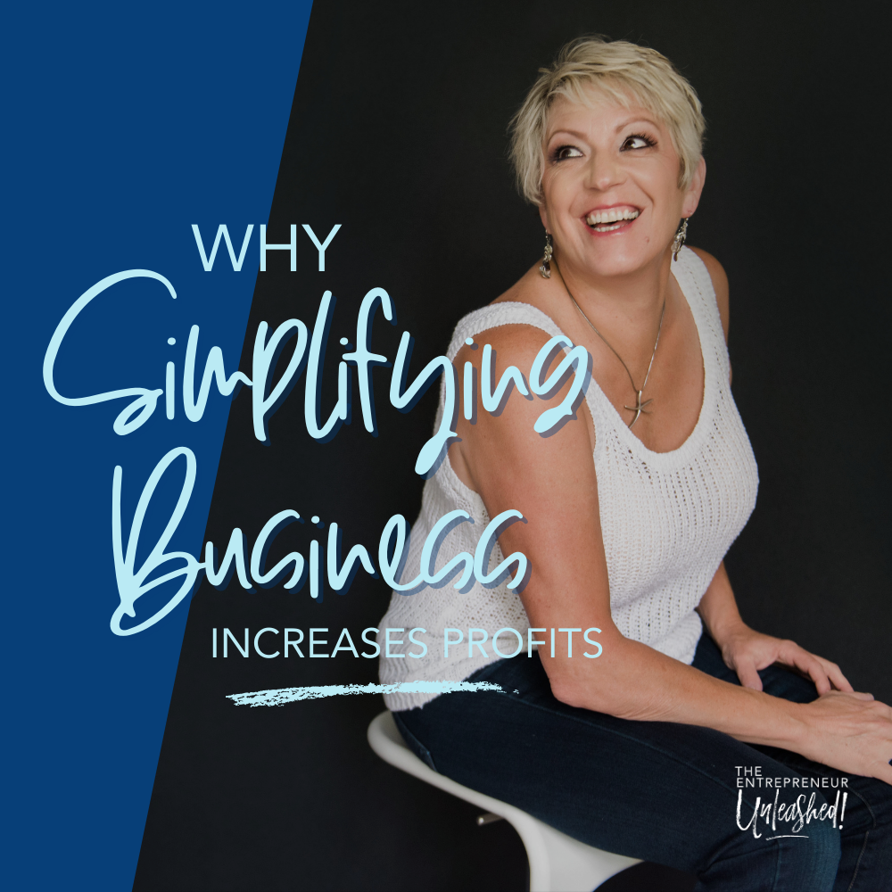 Why Simplifying Business Increases Profits - Patti Keating