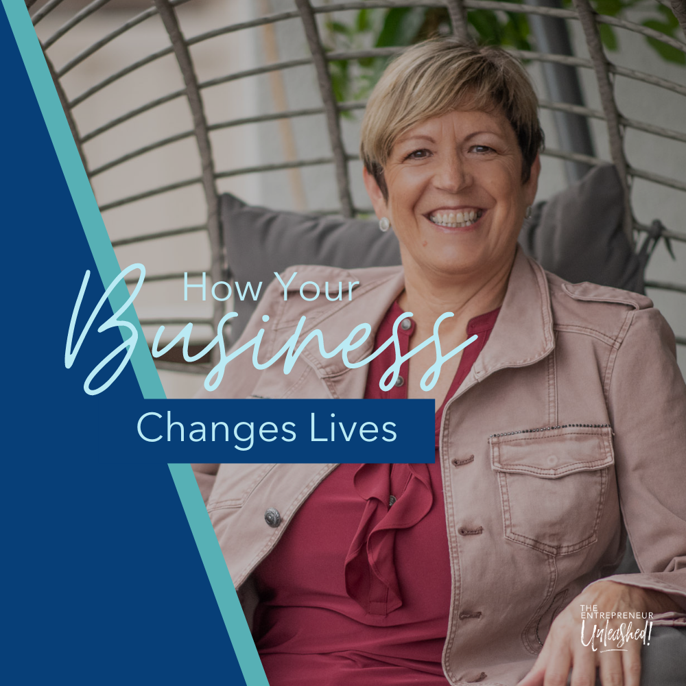 How Your Business Changes Lives - Patti Keating