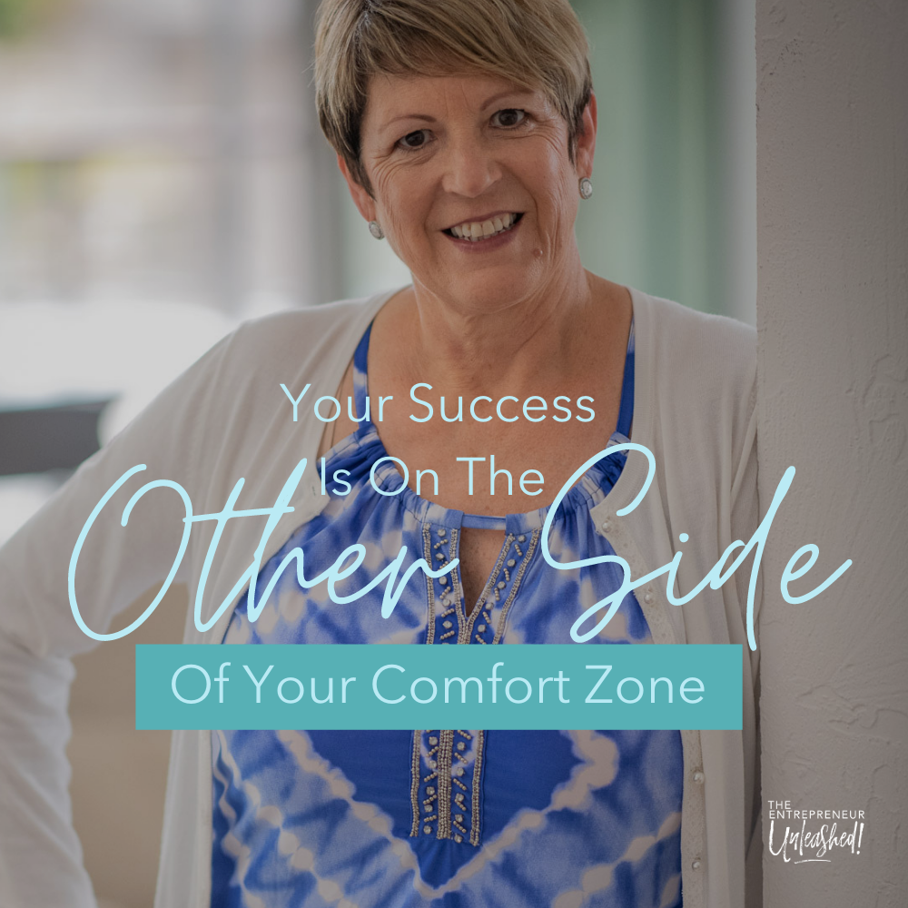 Your Success Is On The Other Side Of Your Comfort Zone