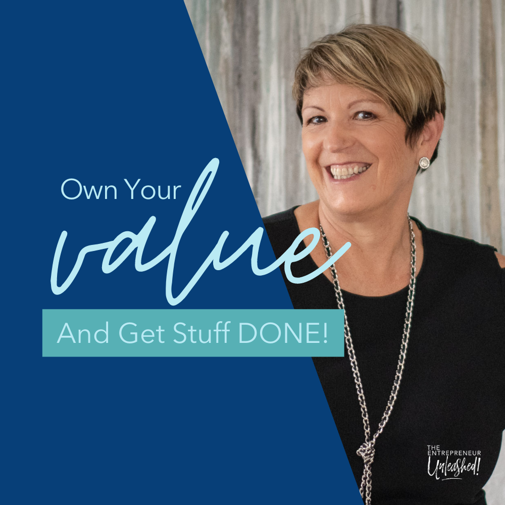 Own Your Value And Get Stuff DONE - Patti Keating