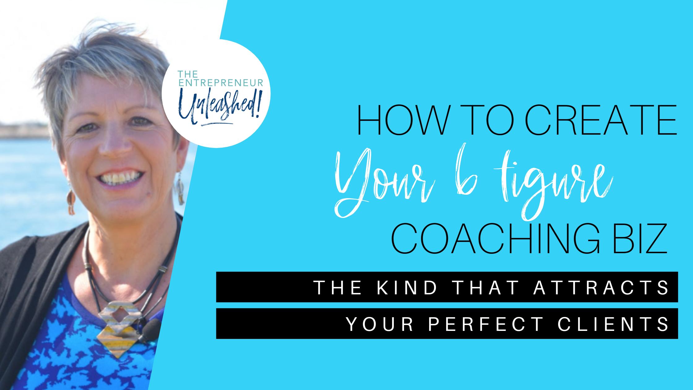How to Create Your 6 Figure Coaching Biz - Patti Keating