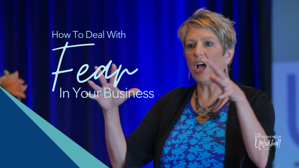 How to Deal with Fear in Your Business - Patti Keating