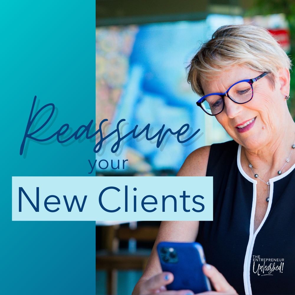 Reassure your new clients - Patti Keating