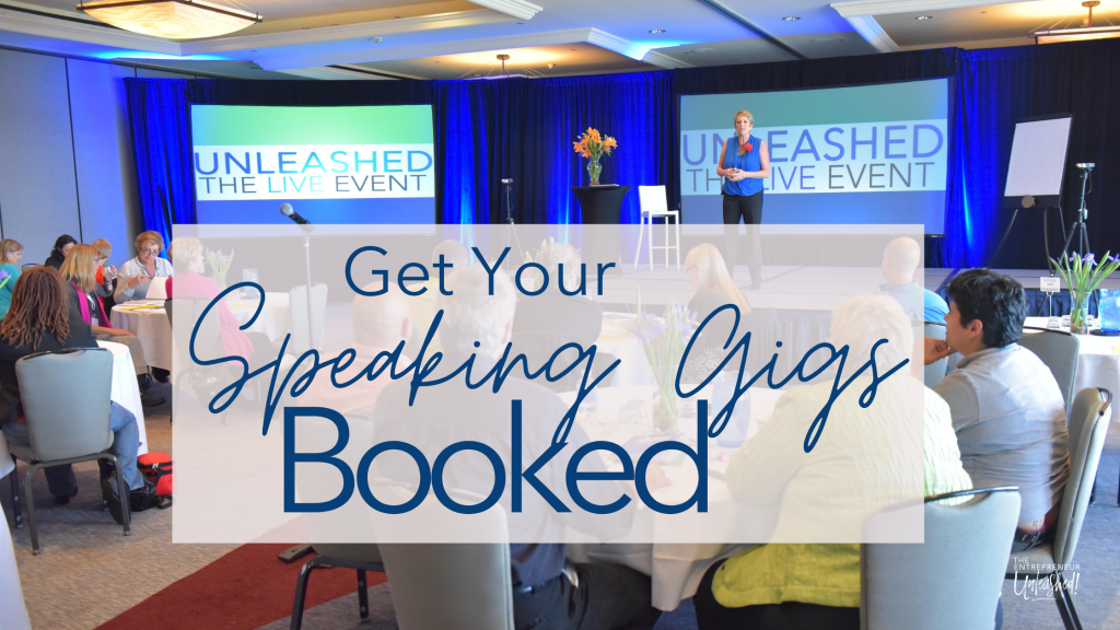 Get Your Speaking Gigs Booked - Unleashed Event - Patti Keating