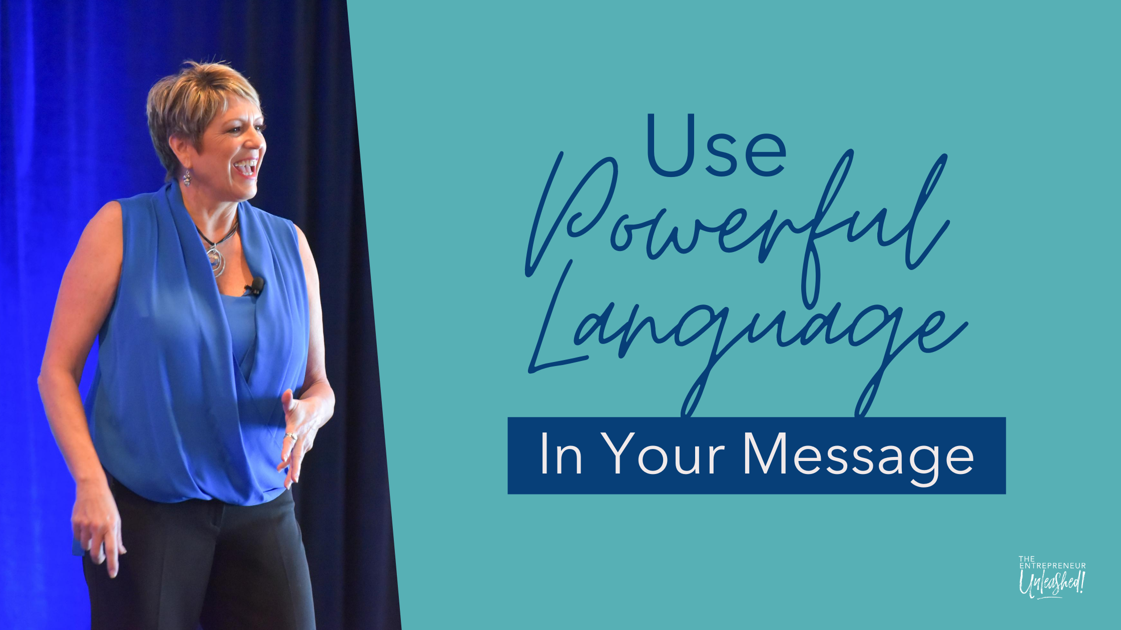 Using Powerful Language In Your Message - Patti Keating