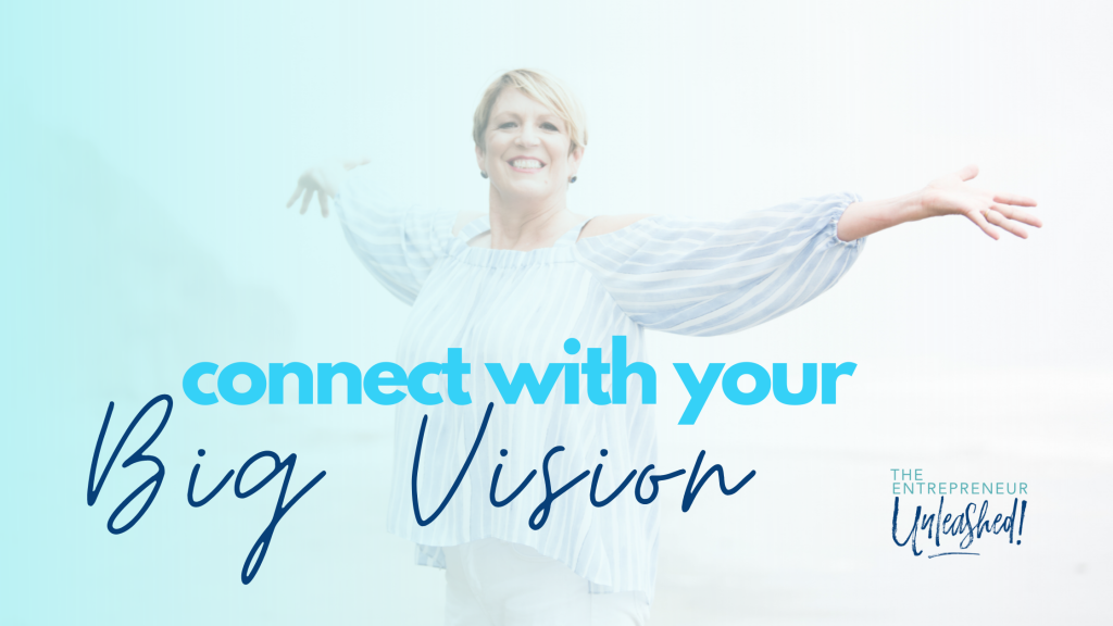 Connect With Your Big Vision - Patti Keating
