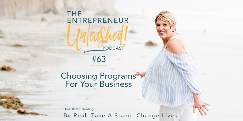 Podcast Choosing Programs For Your Business - Patti Keating - Business Coaching