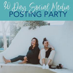 30 Day Social Media Posting Party
