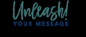 Transparent Unleash Your Message