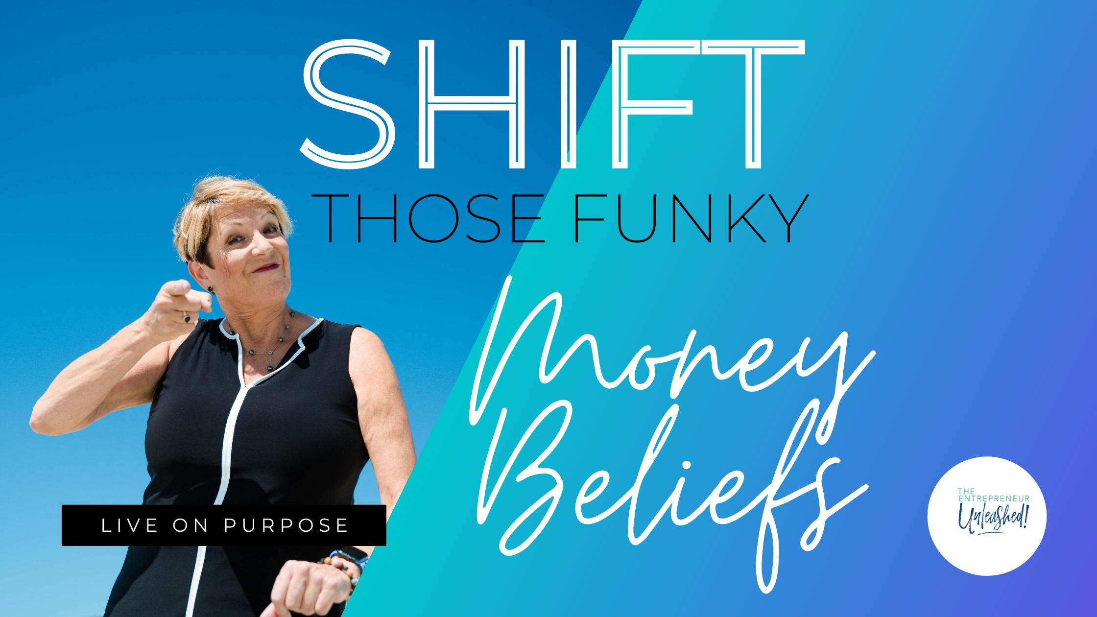 Shift Those Funky Money Beliefs - Patti Keating