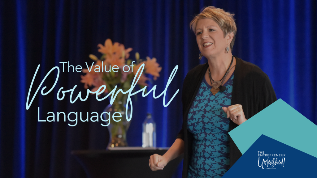 The Value of Powerful Language - Patti Keating