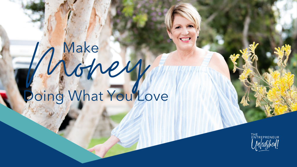 Make Money Doing What You Love - Patti Keating