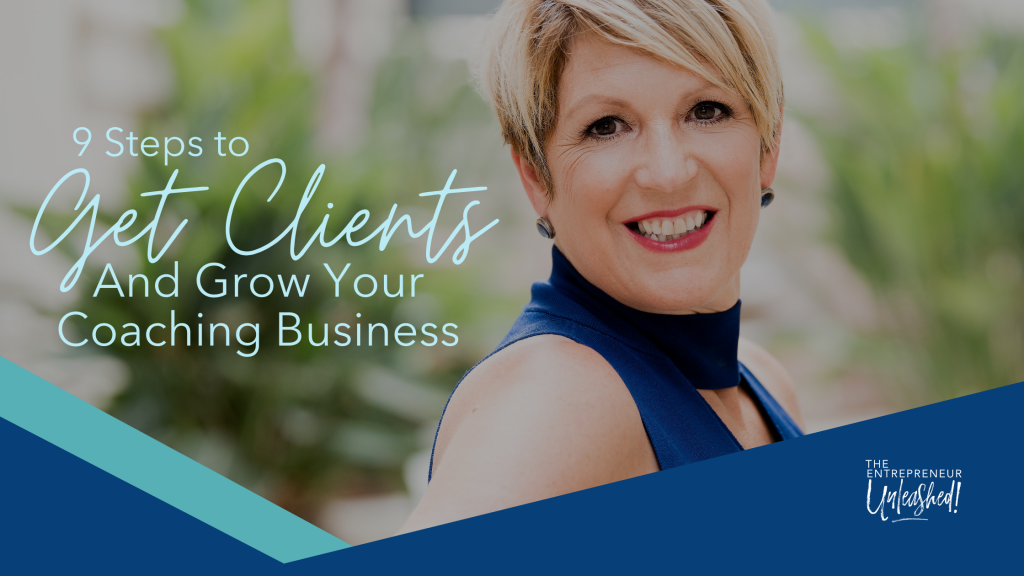9 Steps To Get Clients And Grow Your Coaching Business - Patti Keating