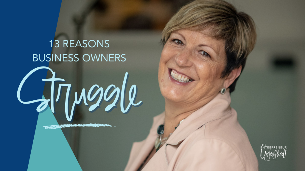 13 Reasons business owners struggle - Patti Keating