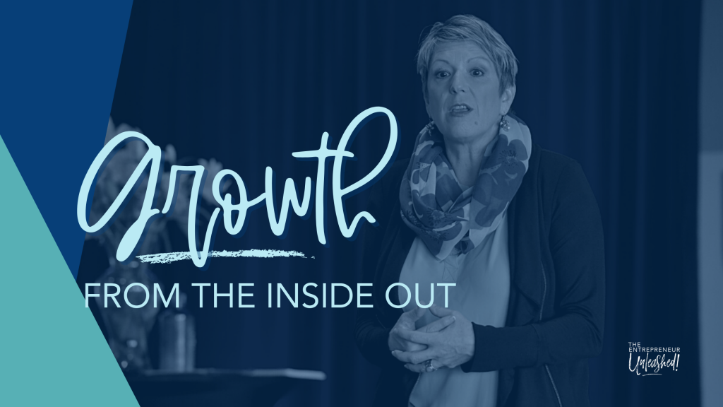 Growth From The Inside Out - Patti Keating