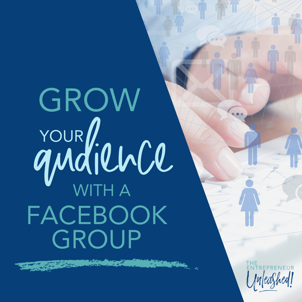 Grow Your Audience with FB Groups